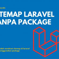 Cara membuat sitemap di laravel tanpa package